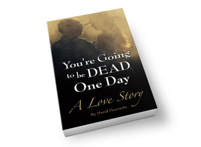 """You're Going to be Dead One Day"" - Book Cover"