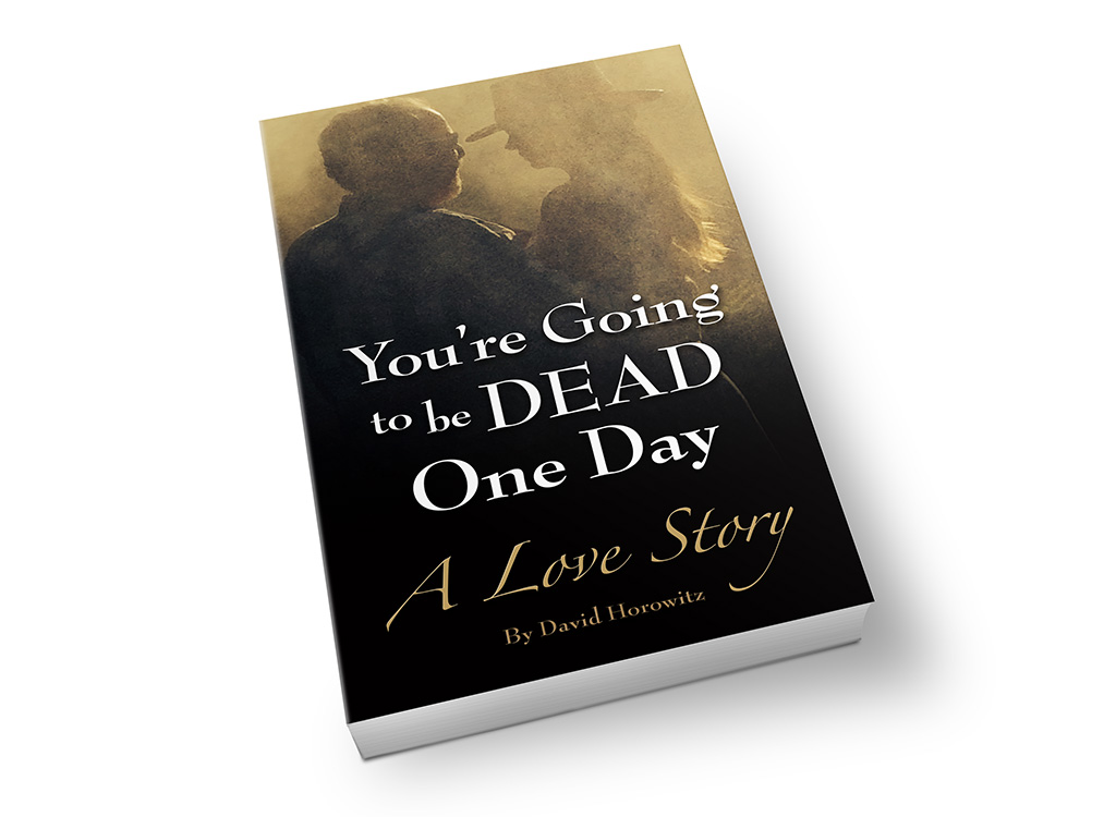 """You're Going to be Dead One Day"" – Book Cover"